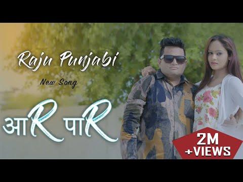 Raju Punjabi New Dj Song  Aar Paar  Richa  Download Raju Punjabi Songs  Gk Reord