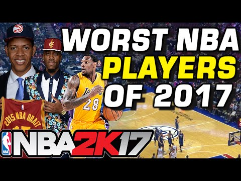 NBA's Worst Players of 2017