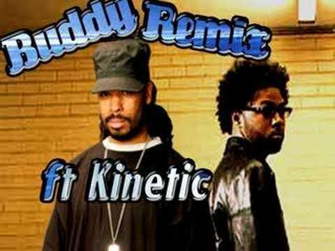 Buddy Remix ft Kinetic  Musiq Soulchild