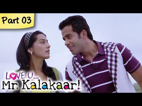 Love U...Mr. Kalakaar! - Part 03/09 - Bollywood Romantic Hindi Movie -  Tusshar Kapoor, Amrita Rao