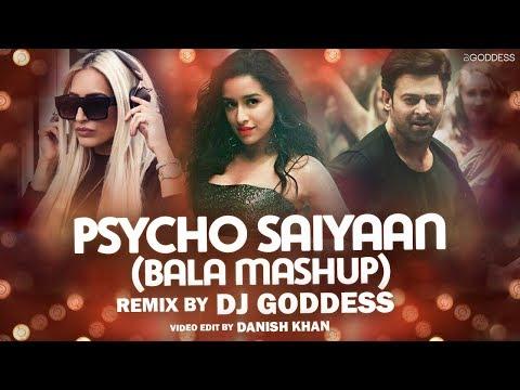 Download Lagu  Psycho Saiyaan Bala Mashup | DJ Goddess | Sachet Tandon | Tanishk Bagchi | Dhvani Bhanushali Mp3 Free