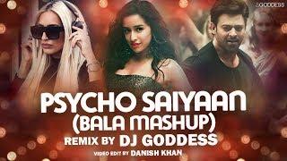 Gambar cover Psycho Saiyaan (Bala Mashup) | DJ Goddess | Sachet Tandon | Tanishk Bagchi | Dhvani Bhanushali
