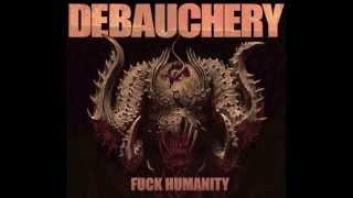 DEBAUCHERY F*CK HUMANITY Album Teaser 4