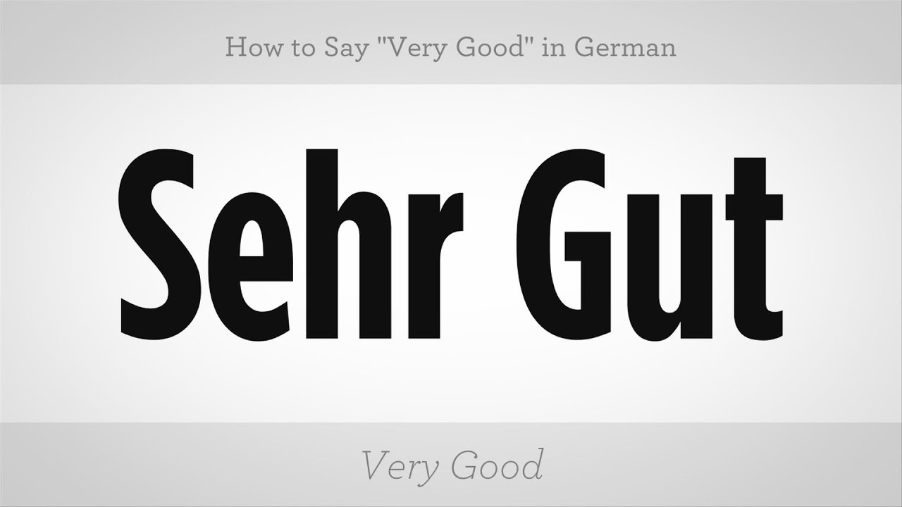 How to say very good in german german lessons youtube how to say very good in german german lessons kristyandbryce Gallery