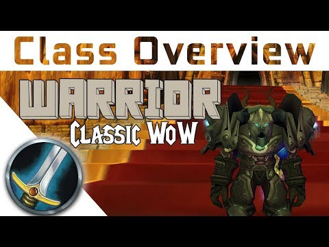 Vanilla Class Overview - WARRIOR - Which Class to Pick In Va
