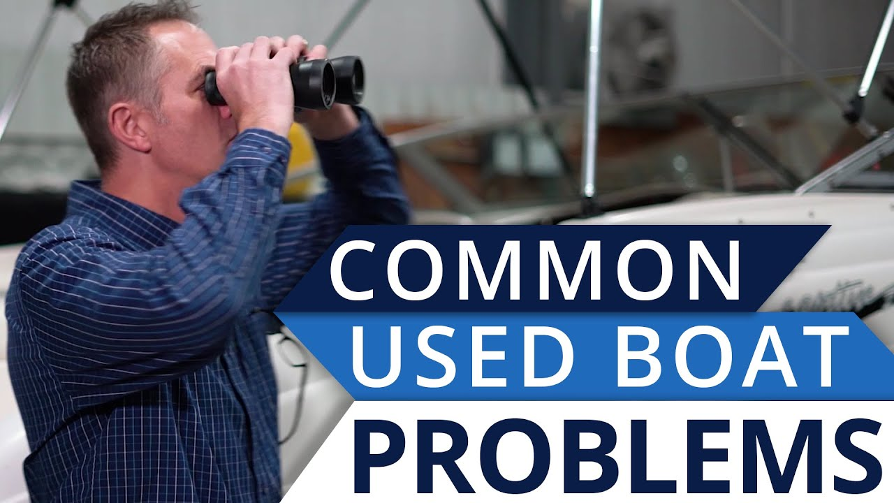 What To Look For When Buying A Used Boat Youtube