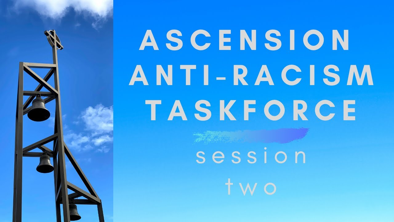 Anti-Racism Session Two - July 15, 2020