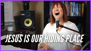 Jesus is our Hiding Place