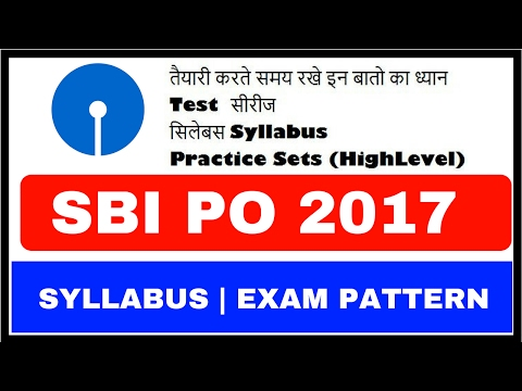 SBI PO 2017 Syllabus , Pattern , Criteria | How to Get This DREAM JOB
