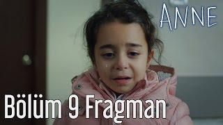Anne 9. Bölüm Fragman
