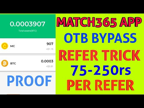 Match365 App Unlimited Refer Trick 250rs Per Refer !! Otp Bypass Refer Trick