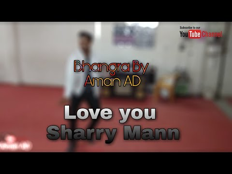 Love you : Sharry Mann | Free Style...