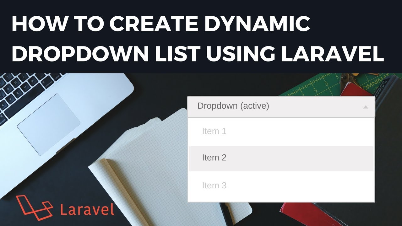 How to create Dynamic Dropdown List using laravel | dynamic select box in  laravel