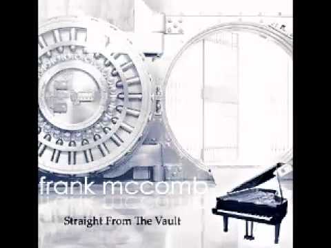 Frank McComb - The thing i failed to do
