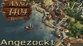 Anno 1404 Gold Multiplayer angezockt teil 1/2 - erste Schritte [Gameplay German Deutsch]