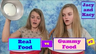 One of JacyandKacy's most viewed videos: Real Food vs Gummy Food Challenge #2 ~ Jacy and Kacy