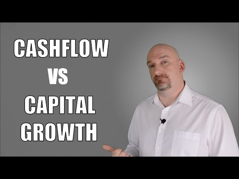 Cashflow vs Capital Growth | Property | Real Estate Investing