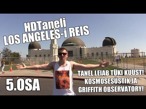 HDTaneli Los Angeles-i Reisi VIIMANE OSA - Endeavour ja Griffith Observatory (5.OSA) (1080p) HD!