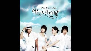 One Fine Day OST #01 - Even Though We Love Each Other - My Aunt Mary
