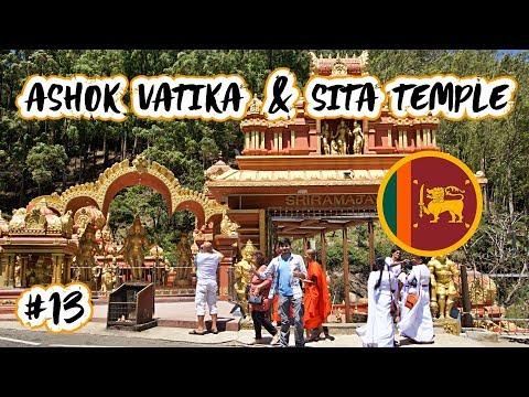ASHOK VATIKA AND SITA TEMPLE – NUWARA ELIYA, SRI LANKA