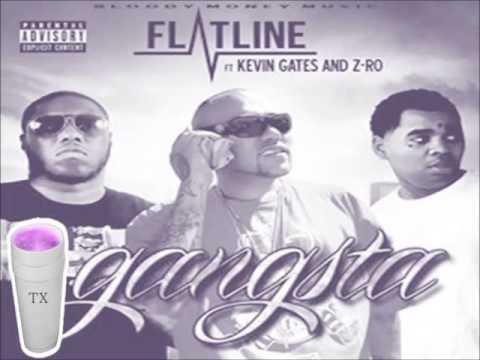 Flatline ft Kevin Gates Zro Gangsta Screwed&CHopped