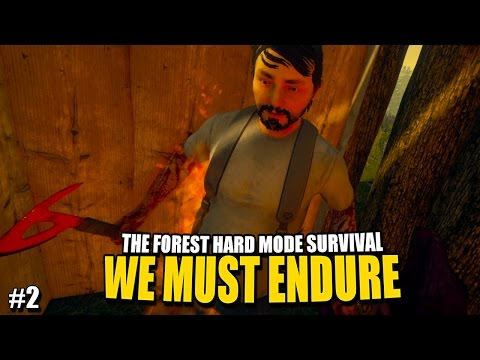 WE MUST ENDURE (The Forest Hard Mode Survival) #2