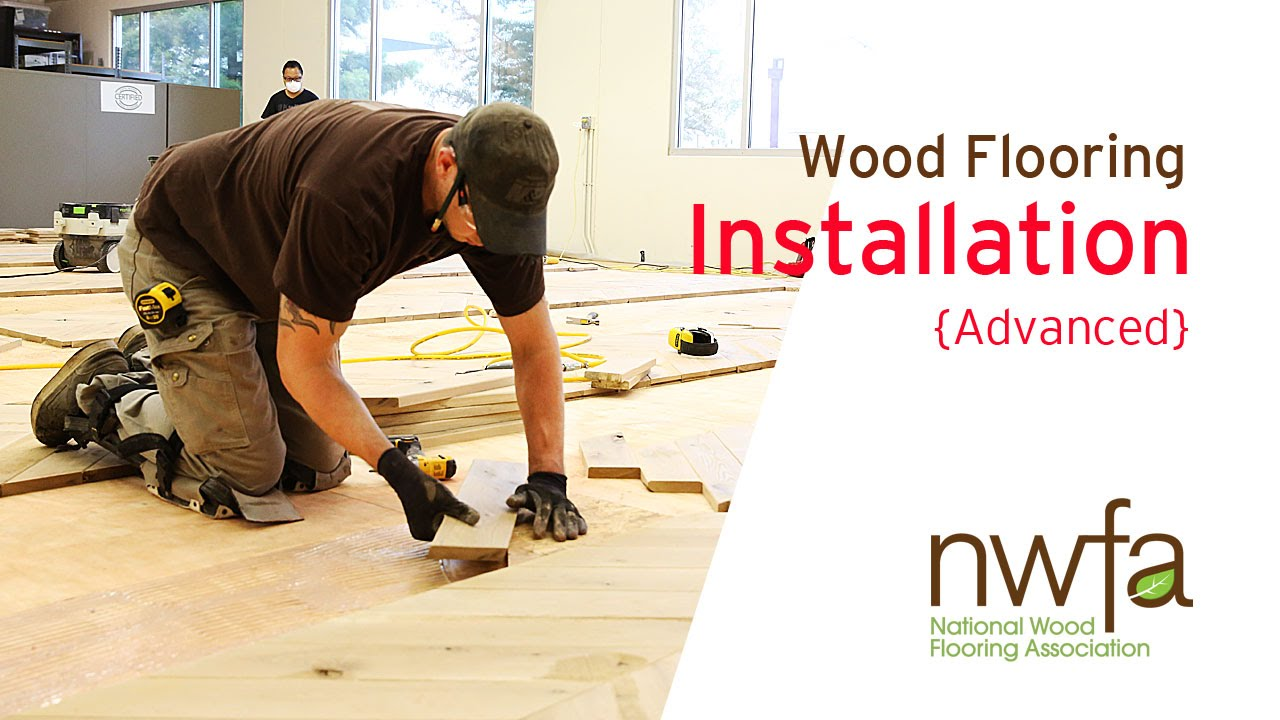 Attractive National Hardwood Flooring Part - 9: Advanced Wood Flooring Installation Training | National Wood Flooring  Association - YouTube