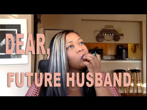 dear future husband letters dear future husband 50959