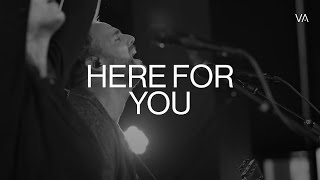 Here for You - Jeremy Riddle | Vineyard Anaheim Worship Moment