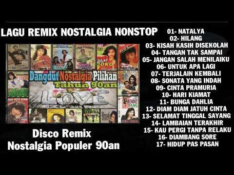 lagu-remix-nostalgia-nonstop-populer-90an---santai-anti-ngantuk,
