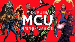 Where Will the MCU Head After Avengers 4