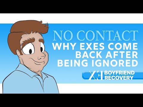Why Exes Come Back After You Ignore Them - YouTube