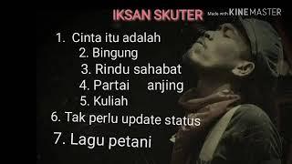 """lagu terbaik """"IKSAN SKUTER"""" (acoustic version)"""