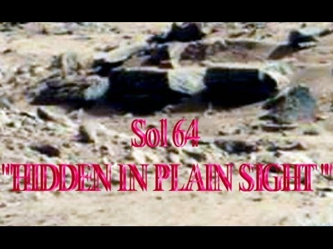 "Mars Anomaly Research SOL -  64 ""HIDDEN IN PLAIN SIGHT ""  PART 1 OF THE NASA MARS CURIOSITY COVERUP"