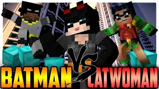 Minecraft Superhero: Batman and Robin vs Catwoman!