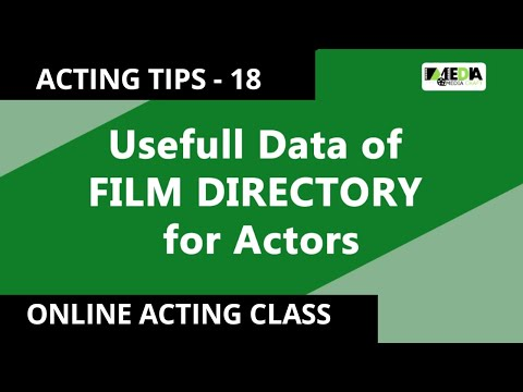 BOLLYWOOD ACTING TIPS - 18 Usefull Data of FILM DIRECTORY