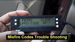 Trouble shooting a misfire, Code P0300, P0301, P0302, P0303, P0304, P0305, P0306, P0307, P0308