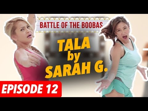 Battle of the Boobas EP12: Ethel Booba and Rufa Mae sinayaw ang TALA ni Sarah Geronimo with a twist!