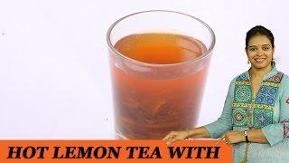 Hot Lemon Tea With Mint - Mrs Vahchef
