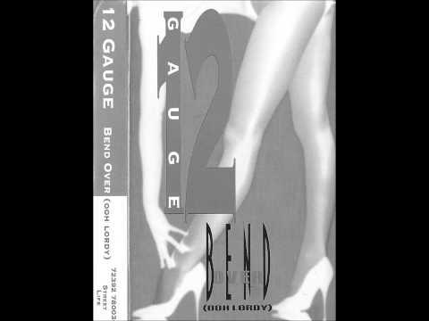 12 Gauge - Bend Over [Funky Club Mix][1994][Atlanta,Ga][Tape Rip]