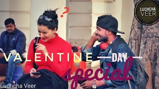 Calling Girls Baby And Janu Valentine Day 2019 Special// Luchcha Veer