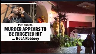 POP SMOKE MURDER APPEARS TO BE A TARGETED HIT ,NOT A ROBBERY GONE WRONG, REASON WHY?   #POPSMOKE