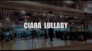 CIARA LULLABY#CRAZY DANCE#