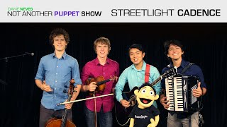 Not Another Puppet Show - Streetlight Cadence