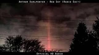 Arthur Karlpenter - Red Sky (Radio Edit)