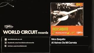 Nico Saquito - Al Vaiven De Mi Carreta