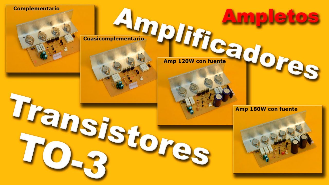 Amplificadores Con Transistores De Encapsulado To3 Youtube Amplifier Using Tda2009a 12 Watt 15x2 Audio