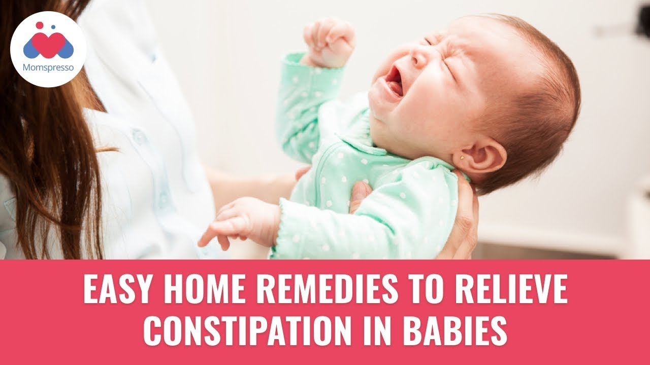 6 Easy Home Remedies To Relieve Constipation In Babies | Infant Care