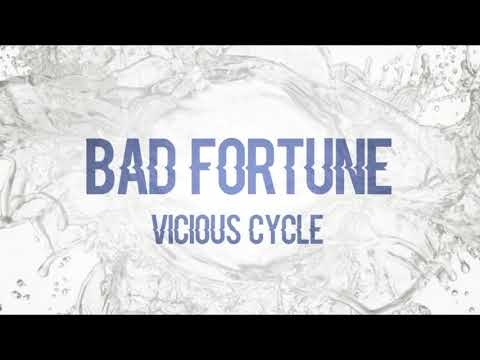 Bad Fortune - Vicious Cycle