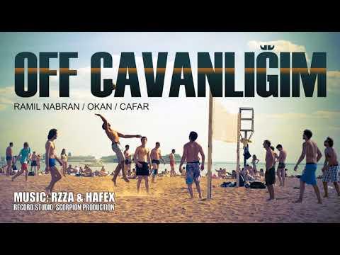 Ramil Nabran & Okan - Off Cavanligim